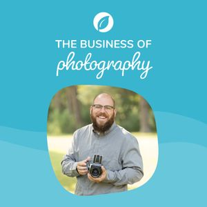 Business of Photography Podcast Podcast Image