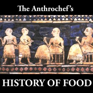 THE HISTORY OF FOOD Podcast Image
