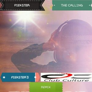 Fiekster - The Calling (Fiekster's Club Culture Remix)
