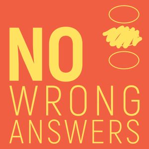 No Wrong Answers Podcast Image
