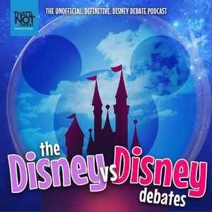 The Disney vs Disney Debates Podcast Image