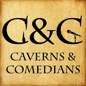 Caverns and Comedians Podcast