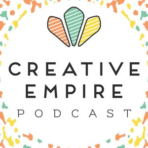 The Creative Empire™ Podcast Podcast Image