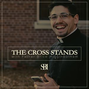 The Cross Stands Podcast Image
