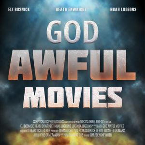 God Awful Movies Podcast Image