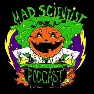 The Mad Scientist Podcast Podcast Image