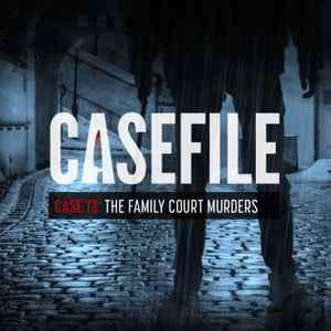 Case 13: The Family Court Murders
