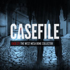 Case 27: The West Mesa Bone Collector