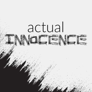 Actual Innocence Podcast Image