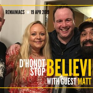 111: D'HONDT STOP BELIEVING: Fighting the EU Elections and more with guest Matt Forde