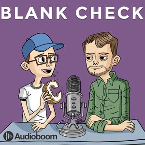 Blank Check with Griffin & David Podcast Image