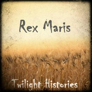 Rex Maris, Part 3