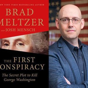 The First Conspiracy: A Conversation with Brad Meltzer