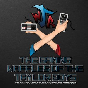 The Waffling Taylors Podcast Podcast