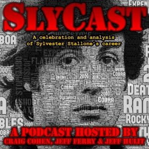 SlyCast - The Sylvester Stallone Fan Podcast
