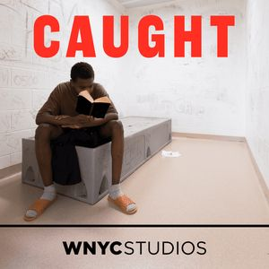Caught Podcast