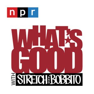 What's Good with Stretch & Bobbito Podcast Image