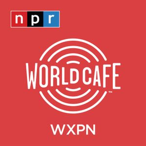 World Cafe Words and Music from WXPN Podcast Image