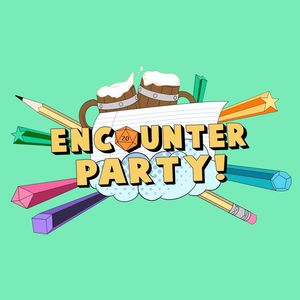 Encounter Party! Podcast