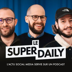 Le Super Daily Podcast Image