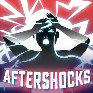 Aftershocks Podcast