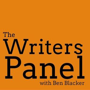 The Writers Panel with Ben Blacker Podcast