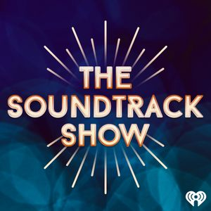 The Soundtrack Show Podcast
