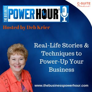 The Business Power Hour® with Deb Krier Podcast Image