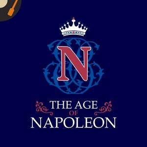 The Age of Napoleon Podcast