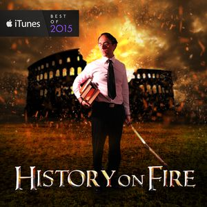 History on Fire Podcast Image