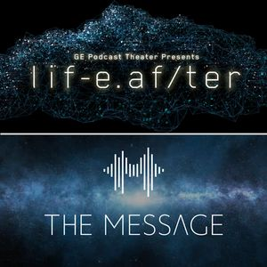 LifeAfter/The Message Podcast