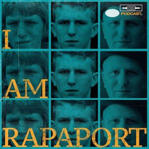 I AM RAPAPORT: STEREO PODCAST Podcast Image