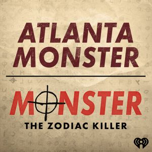 Atlanta Monster / Monster: The Zodiac Killer