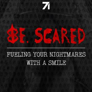 Be. Scared Podcast Image