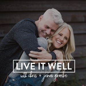 Live It Well Podcast