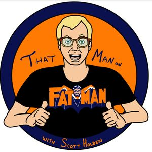 ThatMan on Fatman 5-22 - Another Special Update