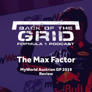 2019 Austrian GP Review - The Max Factor