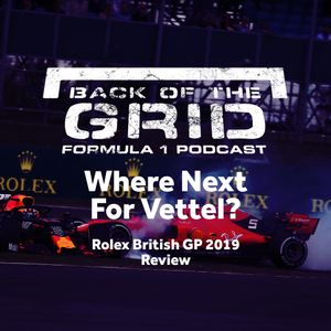 2019 British GP Review - Where Next For Vettel?