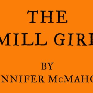 46: The Mill Girl