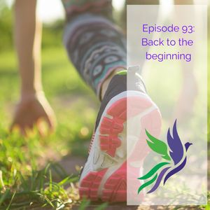 #93 Back to the Beginning