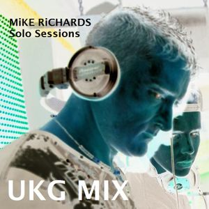 MiKE RiCHARDS Solo Sessions Vol 18 - (UKG)