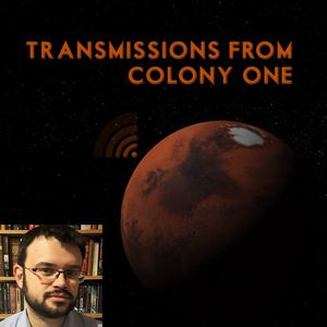 Transmissions From Colony One Interview with Creator John W. Richter and Mike Chapman of mochapman.com