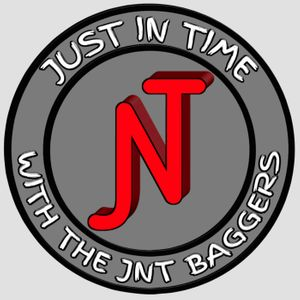 Just In Time with The JNT Baggers Podcast Image
