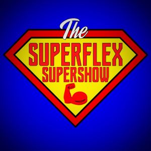 The SuperFlex SuperShow