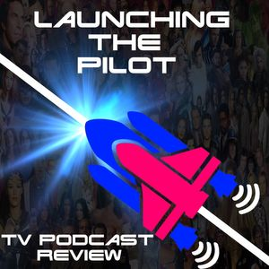 Launching The Pilot Podcast