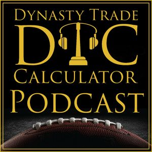 Dynasty Trade Calculator Podcast Podcast Image