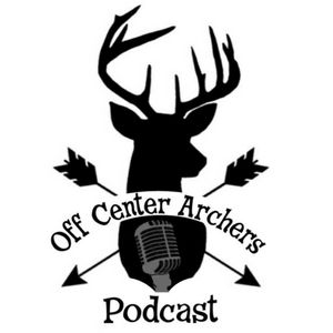 The Off Center Archers - Archery Podcast