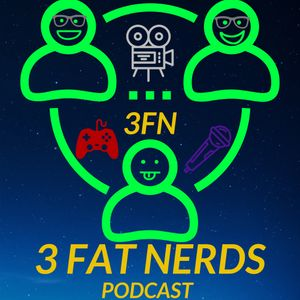 3 Fat Nerds
