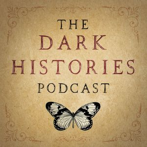 Dark Histories Podcast Image