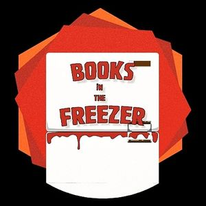 Books in the Freezer - A Horror Fiction Podcast Podcast Image
